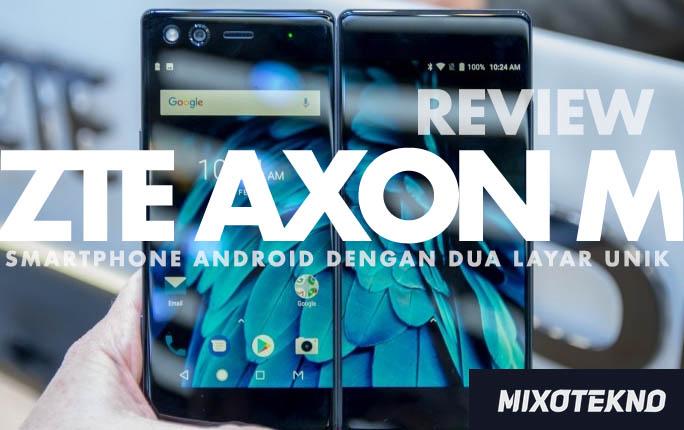 review ZTE Axon m