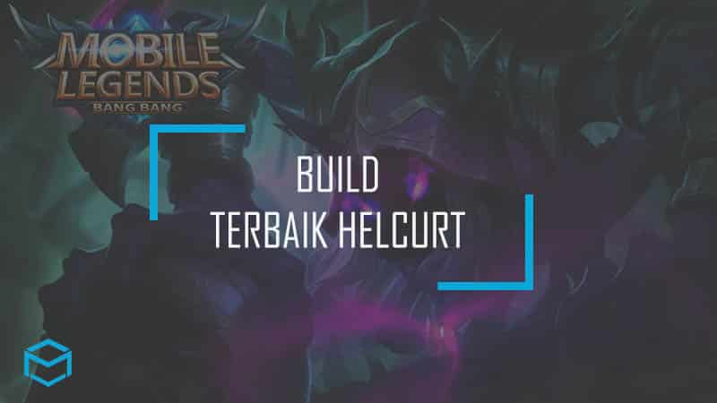BUILD HELCURT TERBAIK