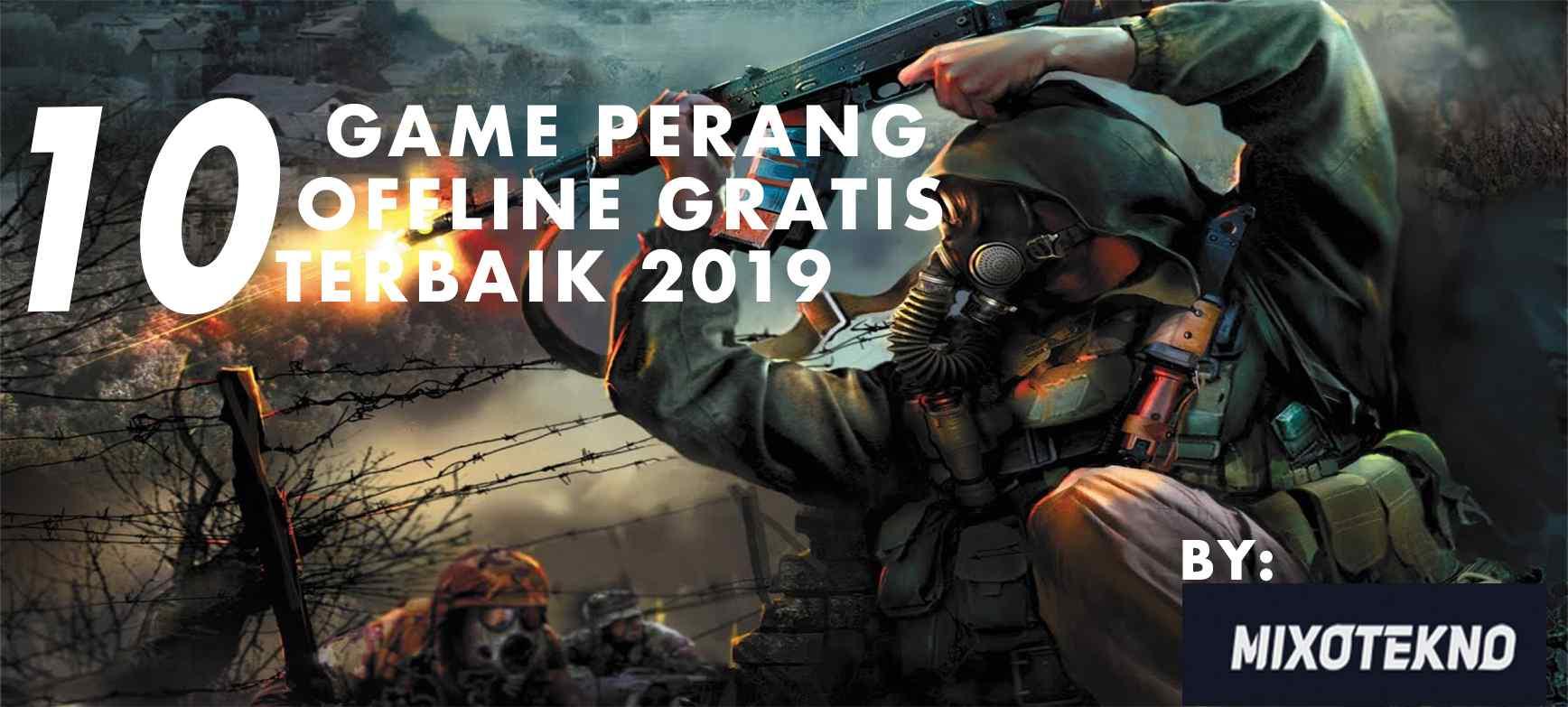 10 Game perang offline terbaik 2019