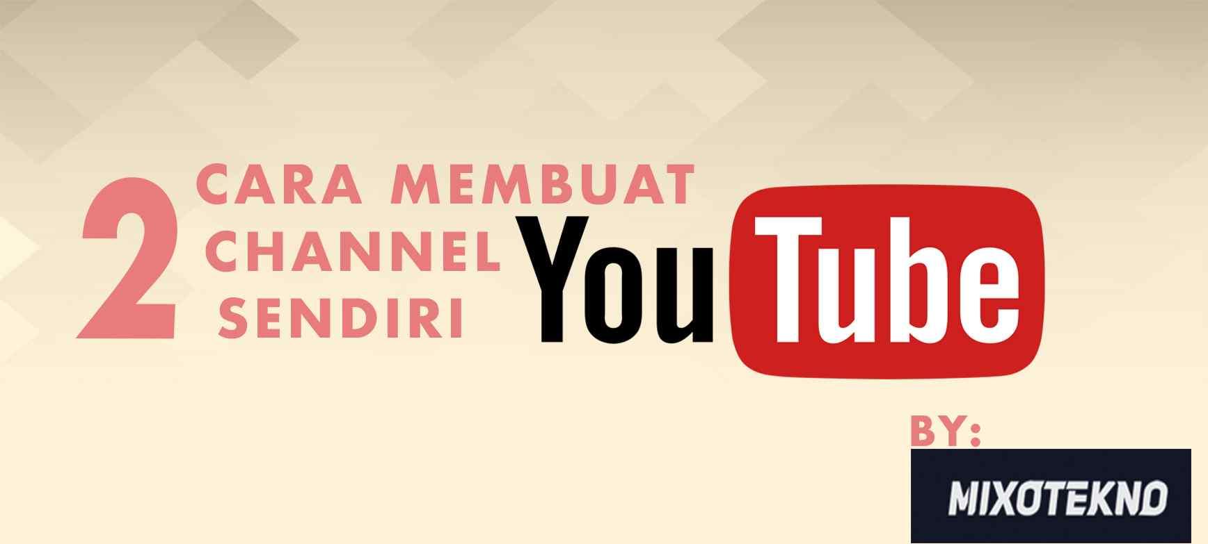 Cara membuat channel youtube sendiri