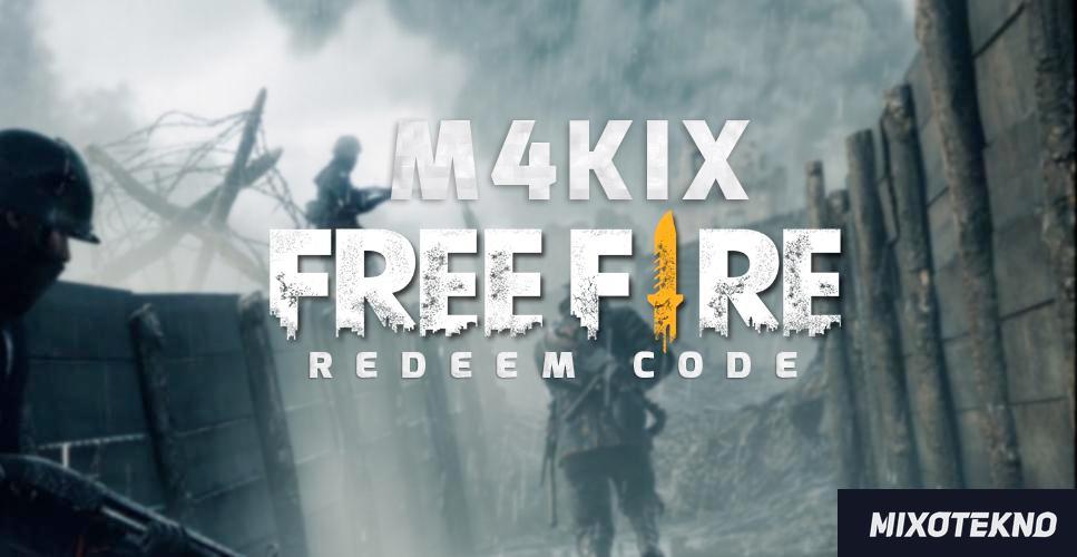 Kode Redeem M4kix Free Fire Terbaru 2019