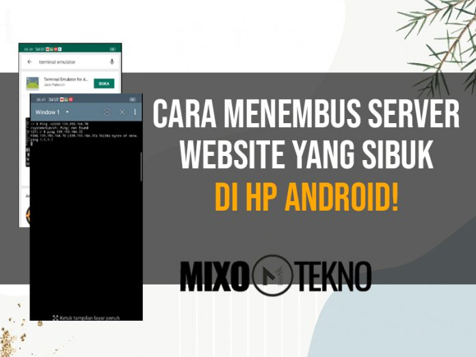 menembus server website yang sibuk di android