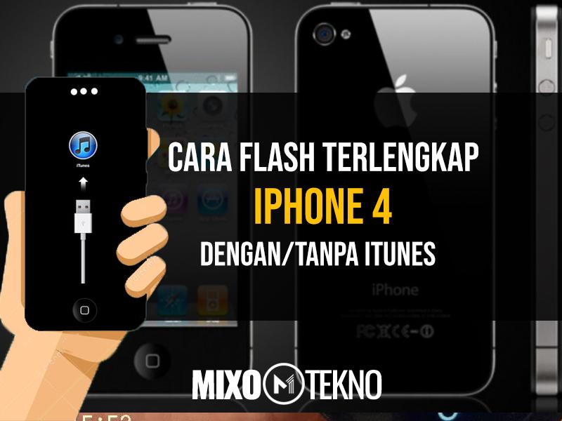 cara flash iphone 4 tanpa itunes