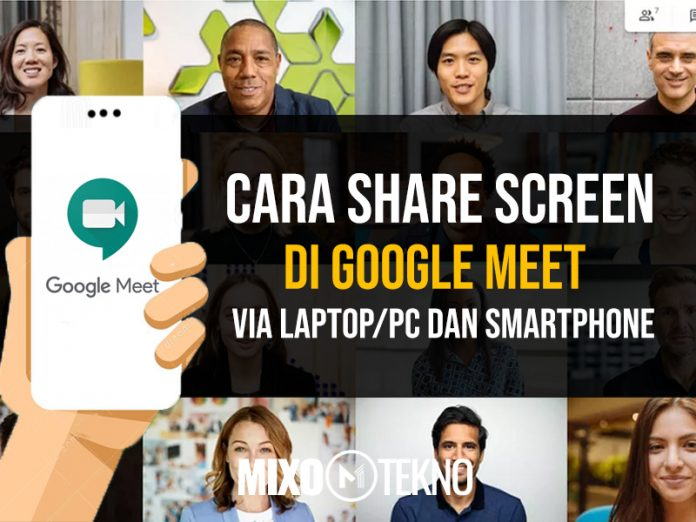 cara share screen di google meet mixotekno