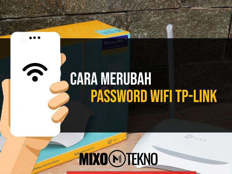 Cara Merubah Password Wifi TP Link