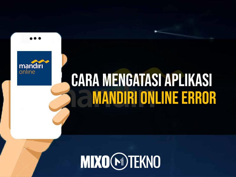 Aplikasi Mandiri Online Error