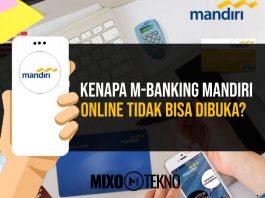 Kenapa M-banking Mandiri Online Tidak Bisa Dibuka