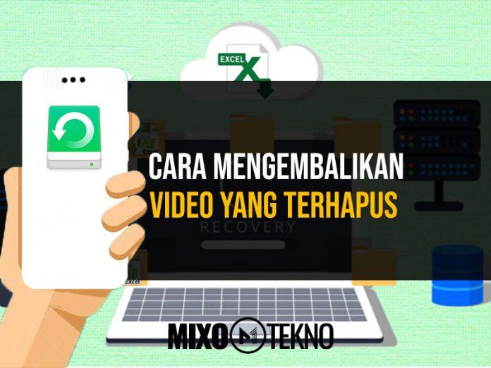 Cara Mengembalikan Video yang Terhapus dengan Mudah