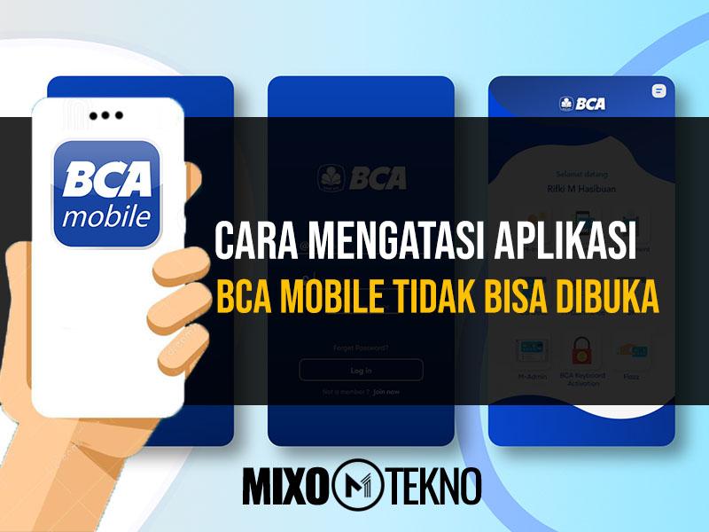 Aplikasi BCA Mobile Tidak Bisa Dibuka