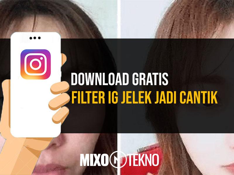 Filter IG Jelek Jadi Cantik