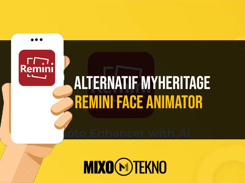 Remini Face Animator