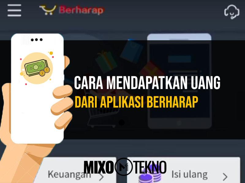 Aplikasi Berharap Penghasil Uang