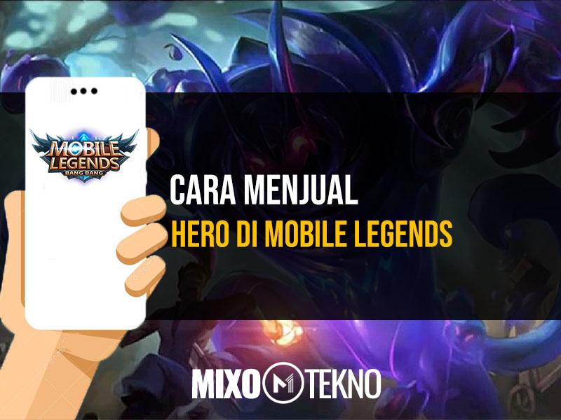 Menjual Hero Mobile Legend