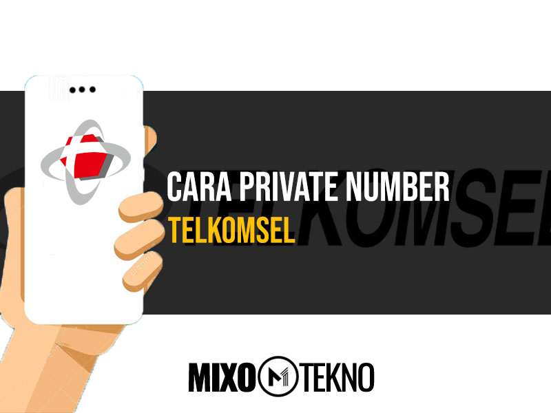 Cara Private Number Telkomsel